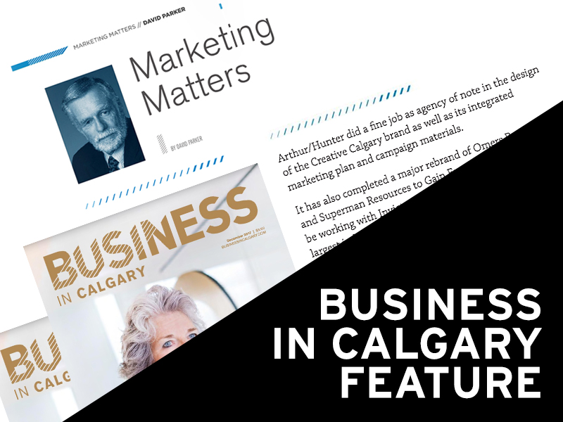 Arthur Hunter - Business in Calgary Feature - December 2017